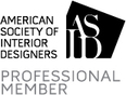 Professional Member of American Society of Interior Designers [ASID]